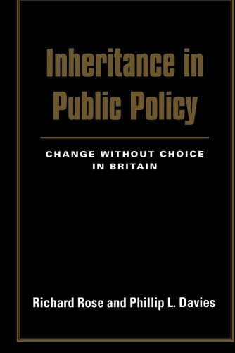 9780300206463: Inheritance in Public Policy: Change Without Choice In Britain