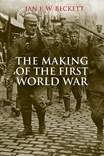 9780300206647: The Making of the First World War