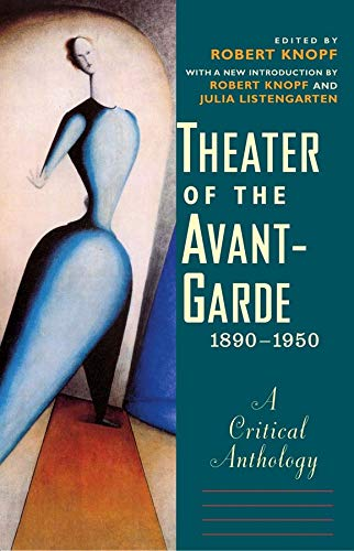 9780300206739: Theater of the Avant-Garde, 1890-1950: A Critical Anthology