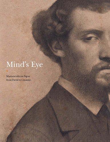 Mind's Eye: Masterworks on Paper from David to Cézanne: Meslay, Olivier