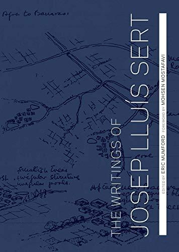 9780300207392: The Writings of Josep Lluis Sert