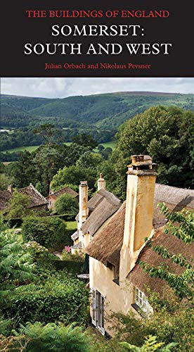9780300207408: Somerset: South and West (Pevsner Architectural Guides: Buildings of England)