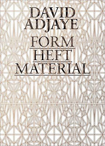 9780300207750: David Adjaye – Form, Heft, Material