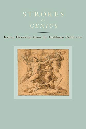 Strokes of Genius: Italian Drawings from the Goldman Collection (Hardback)