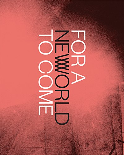 9780300207828: For a New World to Come – Experiments in Japanese Art and Photography, 1968 1979
