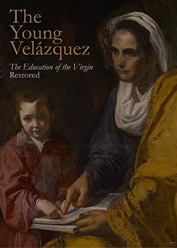 Young Velazquez (Yale University Art Gallery): Marciari, John