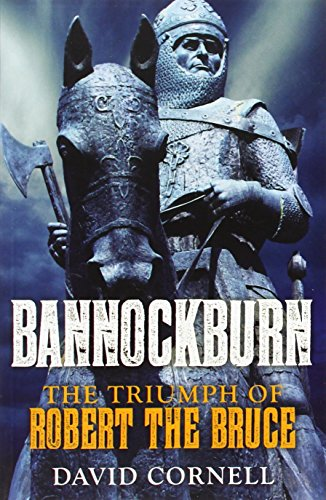 9780300207941: Bannockburn: The Triumph of Robert the Bruce