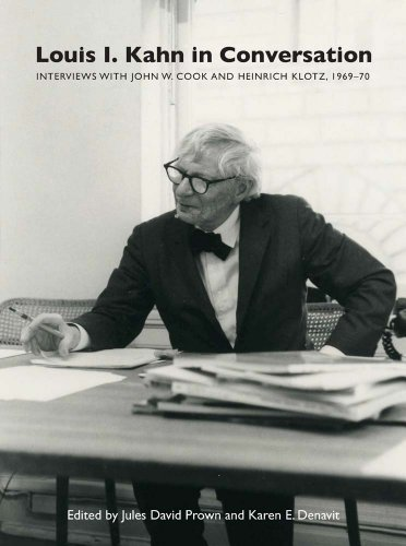 9780300208146: Louis I. Kahn in Conversation: Interviews With John W. Cook and Heinrich Klotz, 1969-70