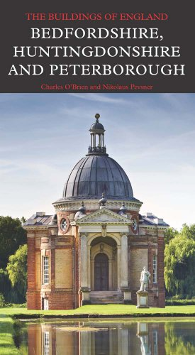 Bedfordshire, Huntingdonshire, and Peterborough (Pevsner Architectural Guides: Buildings of England...