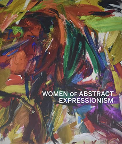 9780300208429: Women of Abstract Expressionism
