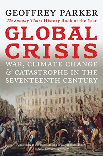 9780300208634: Global Crisis: War, Climate Change and Catastrophe in the Seventeenth Century