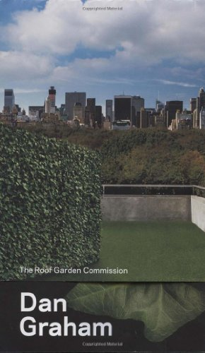 9780300208757: Dan Graham: The Roof Garden Commission