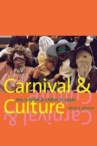 9780300209051: Carnival and Culture: Sex, Symbol, and Status in Spain
