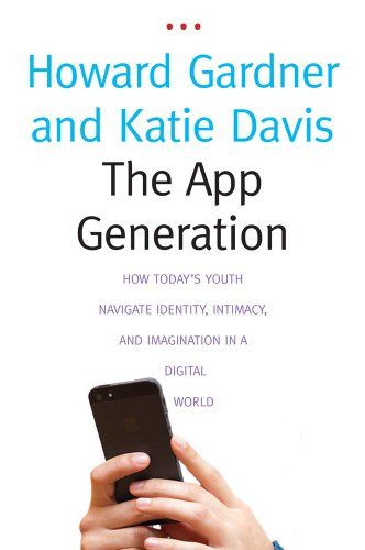 9780300209341: The App Generation: How Today's Youth Navigate Identity, Intimacy, and Imagination in a Digital World