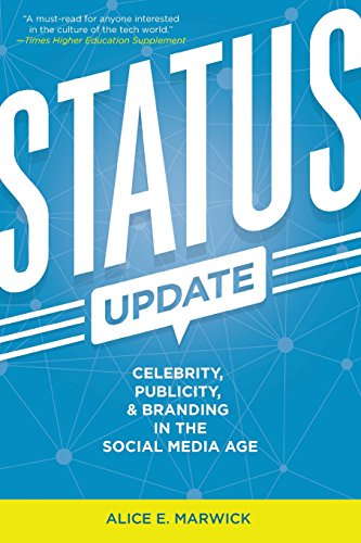 9780300209389: Status Update: Celebrity, Publicity, and Branding in the Social Media Age