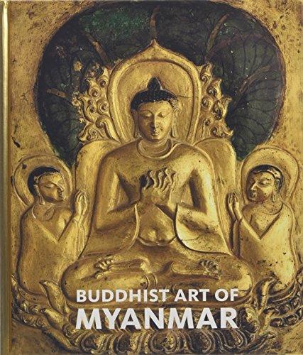 9780300209457: Buddhist Art of Myanmar