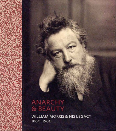 9780300209464: Anarchy & Beauty: William Morris and His Legacy, 1860–1960