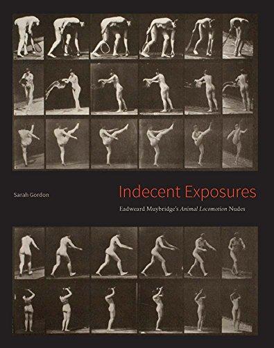 9780300209488: Indecent Exposures: Eadweard Muybridge's
