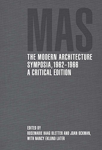9780300209952: The Modern Architecture Symposia, 1962–1966: A Critical Edition