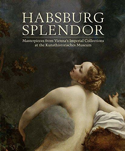 Habsburg Splendor (Paperback): Monica Kurzel-Runtscheiner