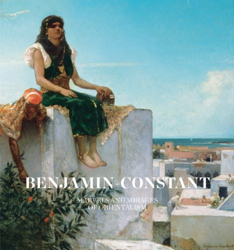 9780300210897: Benjamin-Constant: Marvels and Mirages of Orientalism