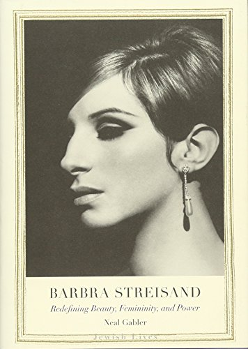 9780300210910: Barbra Streisand: Redefining Beauty, Femininity, and Power (Jewish Lives)