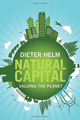 9780300210989: Natural Capital: Valuing the Planet