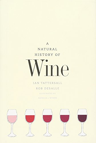 9780300211023: A Natural History of Wine