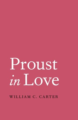 9780300211078: Proust in Love