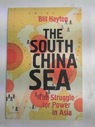 9780300211726: The South China Sea: the struggle for power in Asia