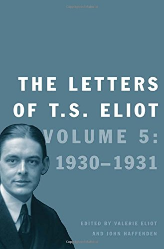 9780300211795: The Letters of T. S. Eliot: Volume 5: 1930-1931