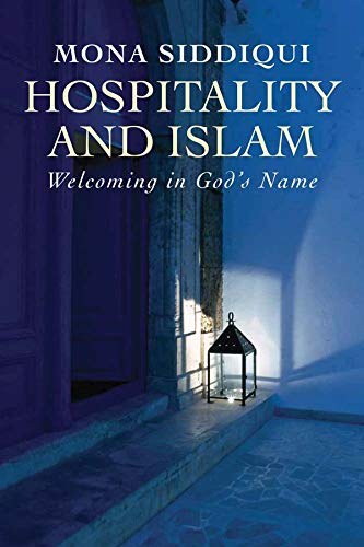 9780300211863: Hospitality and Islam: Welcoming in God's Name