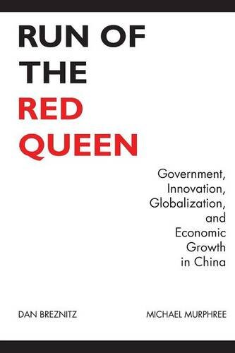 9780300211955: Run of the Red Queen: Government, Innovation, Globalization, and Economic Growth in China