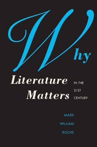 9780300212020: Why Literature Matters in the 21st Century