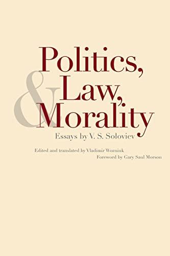 9780300212037: Politics, Law, and Morality: Essays by V.S. Soloviev