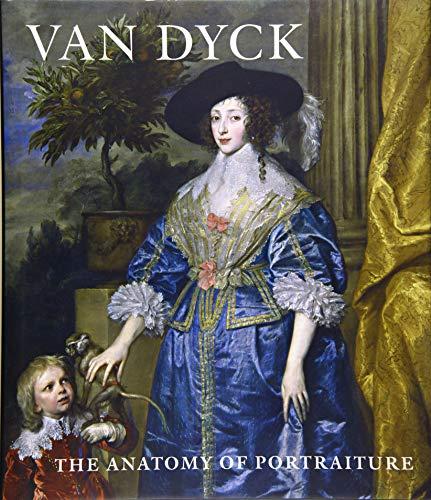 9780300212051: Van Dyck: The Anatomy of Portraiture