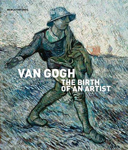 Van Gogh: The Birth of an Artist (Hardback)