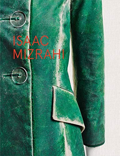 9780300212143: Isaac Mizrahi