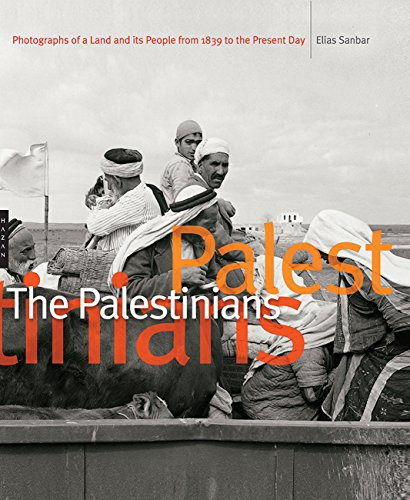 9780300212181: The Palestinians: Photographs of a Land and Its People from 1839 to the Present Day