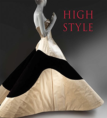 9780300212310: High Style: Masterworks from the Brooklyn Museum Costume Collection at The Metropolitan Museum of Art