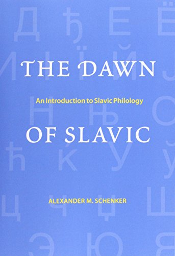 9780300212402: The Dawn of Slavic: An Introduction to Slavic Philology