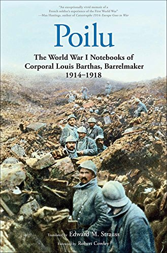 9780300212488: Poilu: The World War I Notebooks of Corporal Louis Barthas, Barrelmaker, 1914-1918