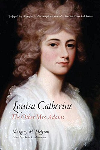 9780300212563: Louisa Catherine: The Other Mrs. Adams