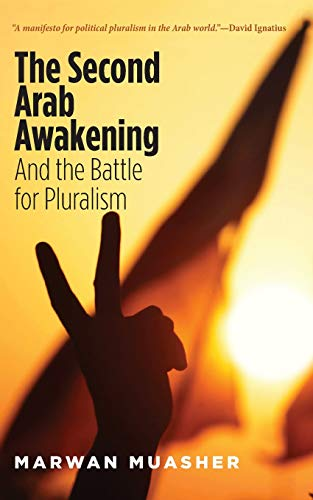 9780300212631: The Second Arab Awakening: And the Battle for Pluralism