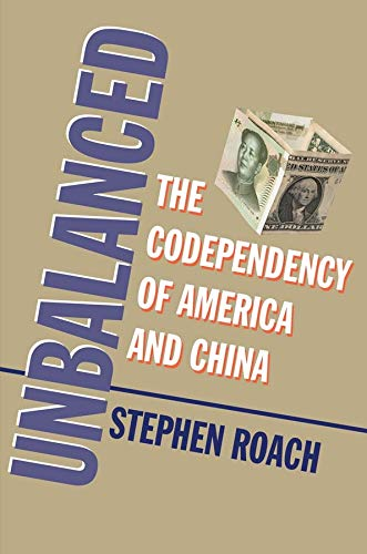 9780300212655: Unbalanced: The Codependency of America and China