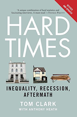 9780300212747: Hard Times: Inequality, Recession, Aftermath