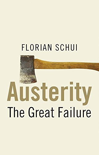 9780300212778: Austerity: The Great Failure