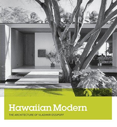 9780300214161: Hawaiian Modern: The Architecture of Vladimir Ossipoff