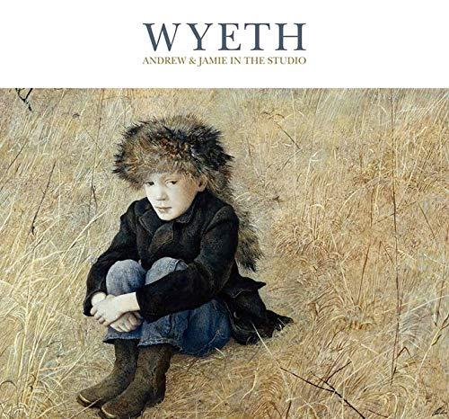 9780300214215: Wyeth: Andrew and Jamie in the Studio
