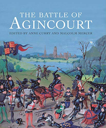The Battle of Agincourt: Curry, Anne, Mercer, Malcolm